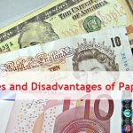 advantages of paper money