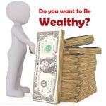 how to be wealthy