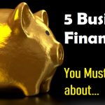 business finances you must know about