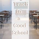how to find a good school for teaching
