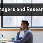 managers and research