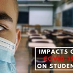 impacts of Covid-19 on students